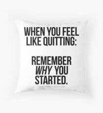 """REMEMBER """"WHY"""" Throw Pillow"""