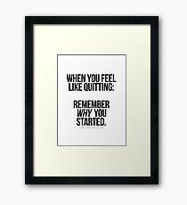 """REMEMBER """"WHY"""" Framed Print"""