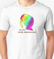 Oh the Hue-Manatee Unisex T-Shirt