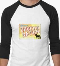 Welcome To Douche Nation Men's Baseball ¾ T-Shirt