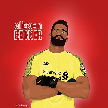 Alisson Becker - Liverpool by talklfcpodcast
