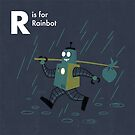 R is for Rainbot by Andrew Gruner