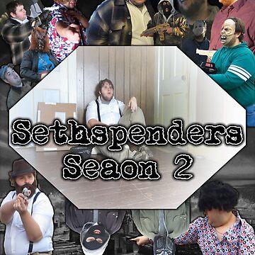 Sethspenders Season 2 Official Poster by BlueWoodStudios