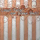 Laugh, Relax and Sleep Well! by EvaBridget