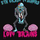 5TH GRADE Teachers Love Brains by teerich