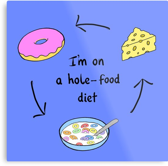 I'm on a hole food diet by Rob Price