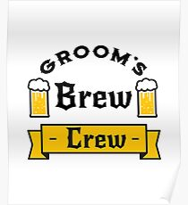 Groom Funny Groom's Brew Crew  Poster