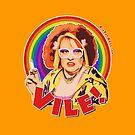 Vile! by BigFatArts