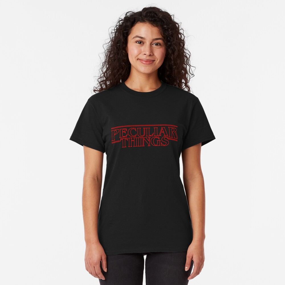 Peculiar Things Classic T-Shirt