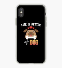 Vinilo o funda para iPhone  Life Is Better With A Dog - Dog Lover Gift