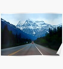 """""""Mount. Robson Straight  Ahead""""  Poster"""