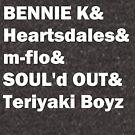 BENNIE K & Heartsdales & m-flo & SOUL'd OUT & Teriyaki Boyz Japanese hip hop jhiphop by dubukat