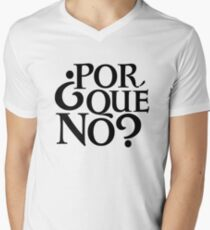 Por Qué No? Men's V-Neck T-Shirt