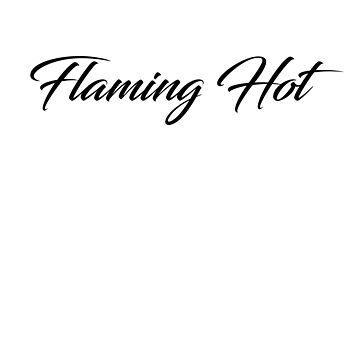 Flaming Hot by Manu9King