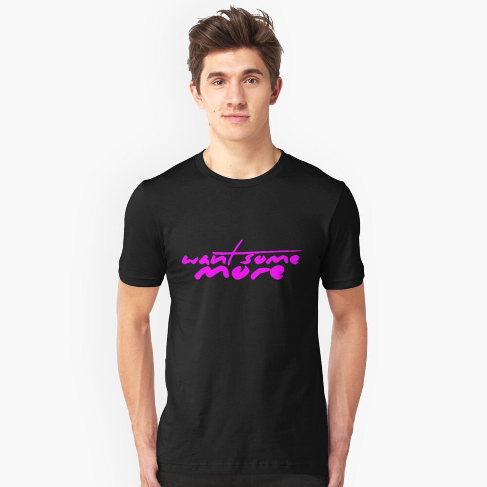 The Pinkprint: Want Some More [Song Titile] Unisex T-Shirt Front