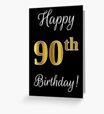 "Elegant, Faux Gold Look Number, ""Happy 90th Birthday!"" (Black Background) Greeting Card"
