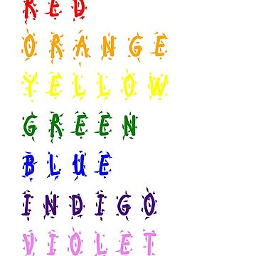 ROYGBIV Spell Out Colors of the Rainbow by heroiccardigan