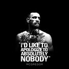 Conor McGregor I'd like to take this chance to apologize to absolutely nobody'' UFC 205 by MMATEES