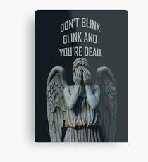 Don't Blink Metal Print