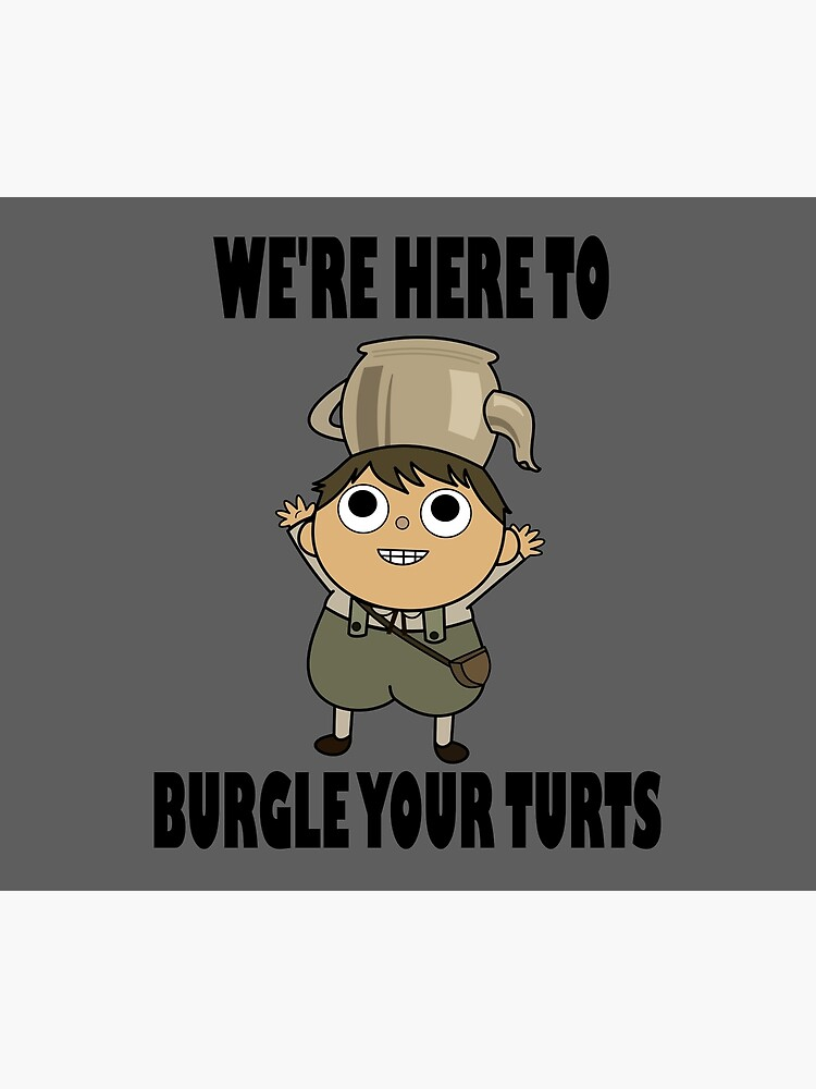 We're Here to Burgle Your Turts by LunaHarker