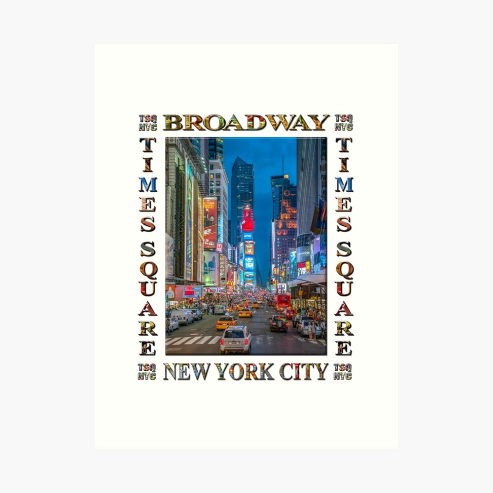 Times Square & Broadway (poster on white) Art Print
