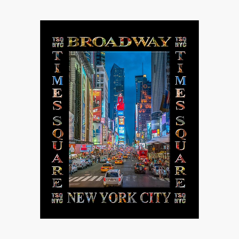 Times Square & Broadway (poster on black) Photographic Print