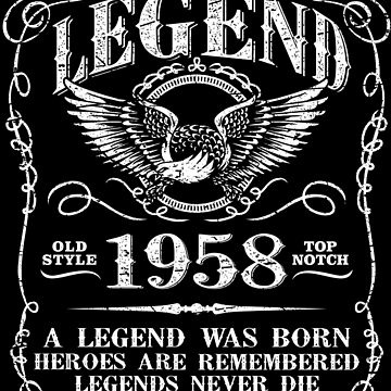 60th Birthday Gift Vintage 1958 A Legends Was Born by Coldink