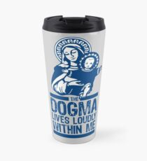 Dogma Lives Loudly Within Mary the Madonna Travel Mug