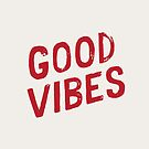 Good Vibes by meandthemoon