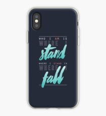 Where I Stand iPhone Case