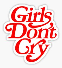 Girl's Do not Cry Sticker