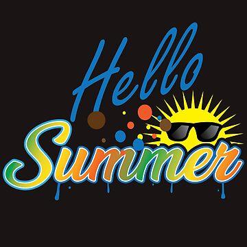 Hello Summer - Hello summer by SixtieShirts