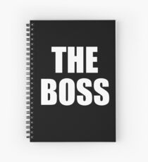 THE BOSS, Gaffer, Boss, The Governor, CEO, In charge, The Chief, Obey! White on Black Spiral Notebook