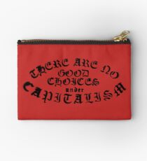 No Good Choices Under Capitalism Studio Pouch