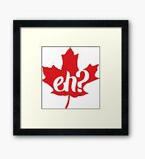Canada, Eh? Maple Leaf Framed Print