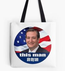 Ted Cruz is a monster 2016 Tote Bag