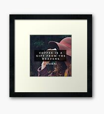 Coffee is a gift Framed Print