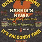 Harris's Hawk falconers Shirt - Rise and Shine It's Falconry Time II by Robert Diebold