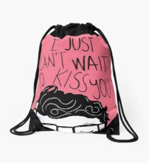 I just can't wait to kiss you ♥ Drawstring Bag