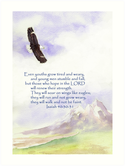 Hope & Strength, Isaiah 40:30-31  by Diane Hall
