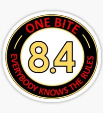 One bite, everybody knows the rules Sticker