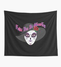 Feliz Dia De Muertos - Day of the Dead  Wall Tapestry