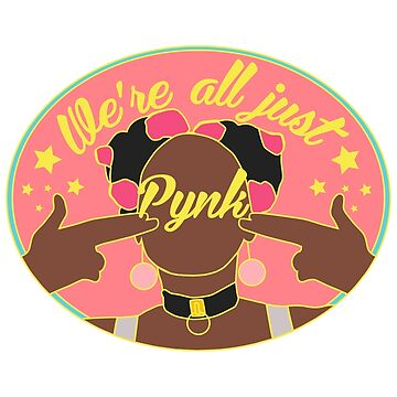 We're All Just Pynk | Version 1. by ihip2