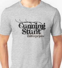 Cunning Stunt Enterprises © T-Shirt