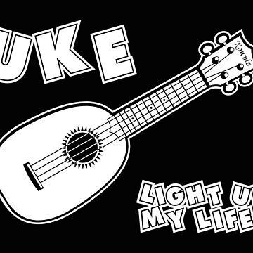 Uke Light Up My Life by Kowulz