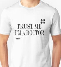 TRUST ME I'M (almost) A DOCTOR Slim Fit T-Shirt