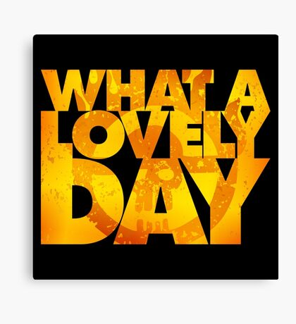 What a lovely day v.2 Canvas Print