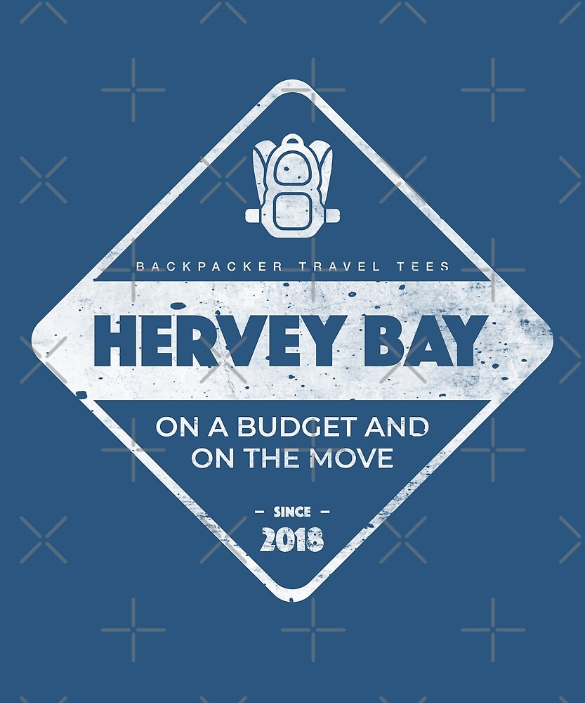 Hervey Bay Backpackers T-Shirt by designkitsch