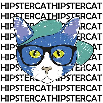Hipster Cat - 2 cool 4 this planet by Garaunt