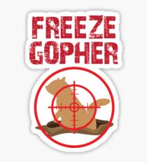 Freeze Gopher T Shirt For Gopher Hunting Sticker